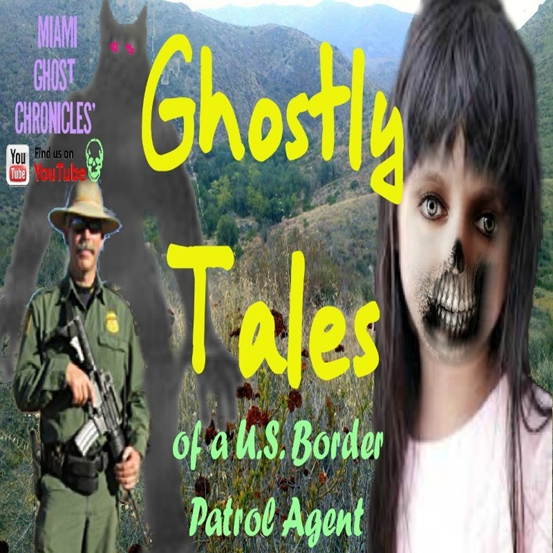 Monsters, Ghosts & Skinwalkers of the Otay Mountains